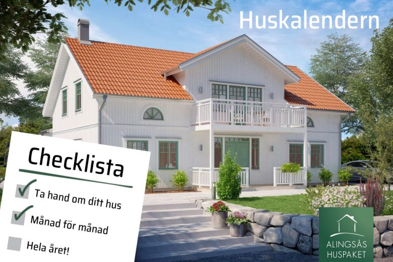 Huskalendern – Så tar du hand om ditt hus - Bygga hus i Göteborg.